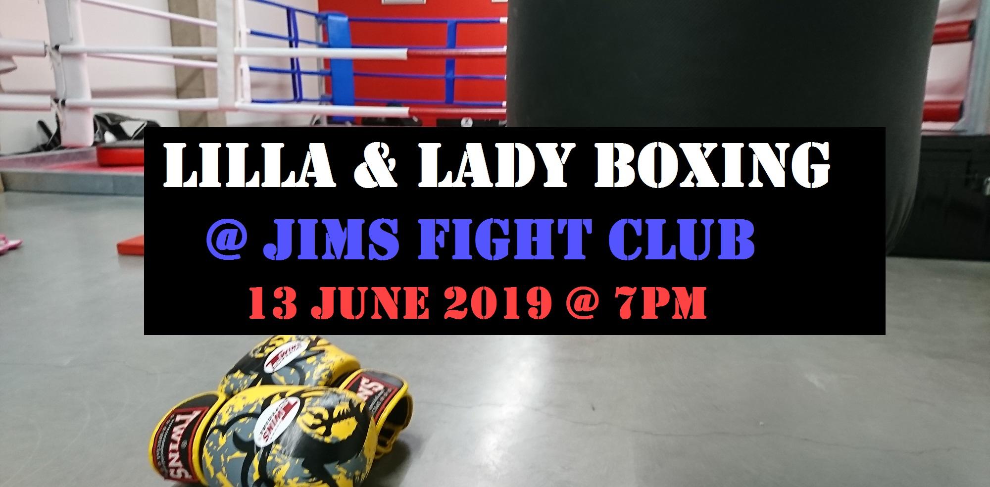 LILLA & Lady Boxing @ JIMS Fight Club